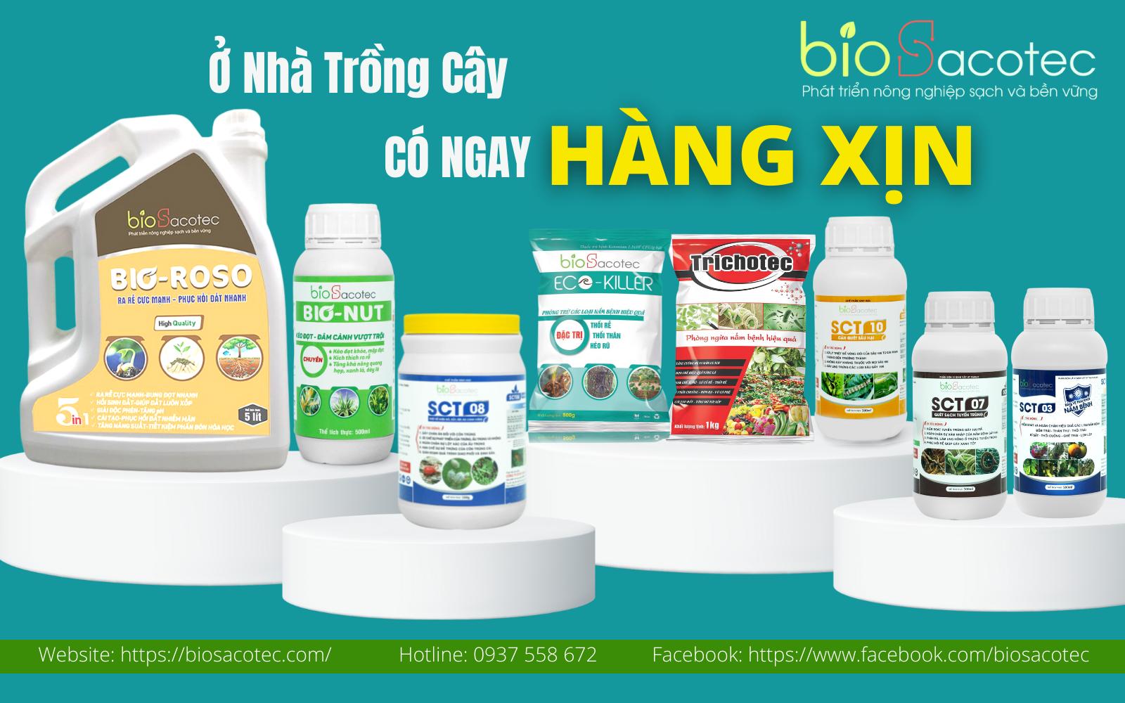 sản phẩm phân bón hữu cơ và chế phẩm sinh học BioSacotec